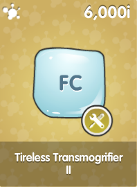 Tireless Transmogrifier II