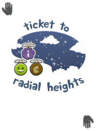 Ticket To Radial Heights