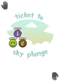 Ticket To Sky Plunge